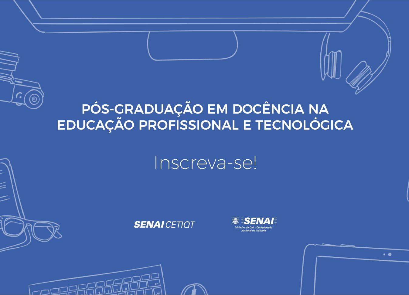 77c992e86cab Abertas as inscrições da Pós-graduação em Docência para professores de todo  o SENAI